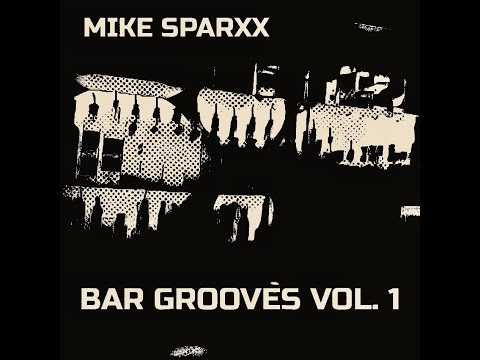 Bar Grooves Vol. 1 (house music promo mix)