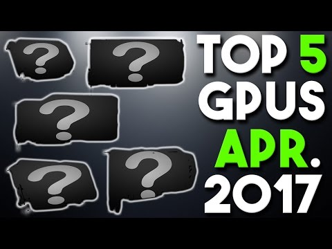 Top 5 Best Graphics Cards for the Money April 2017