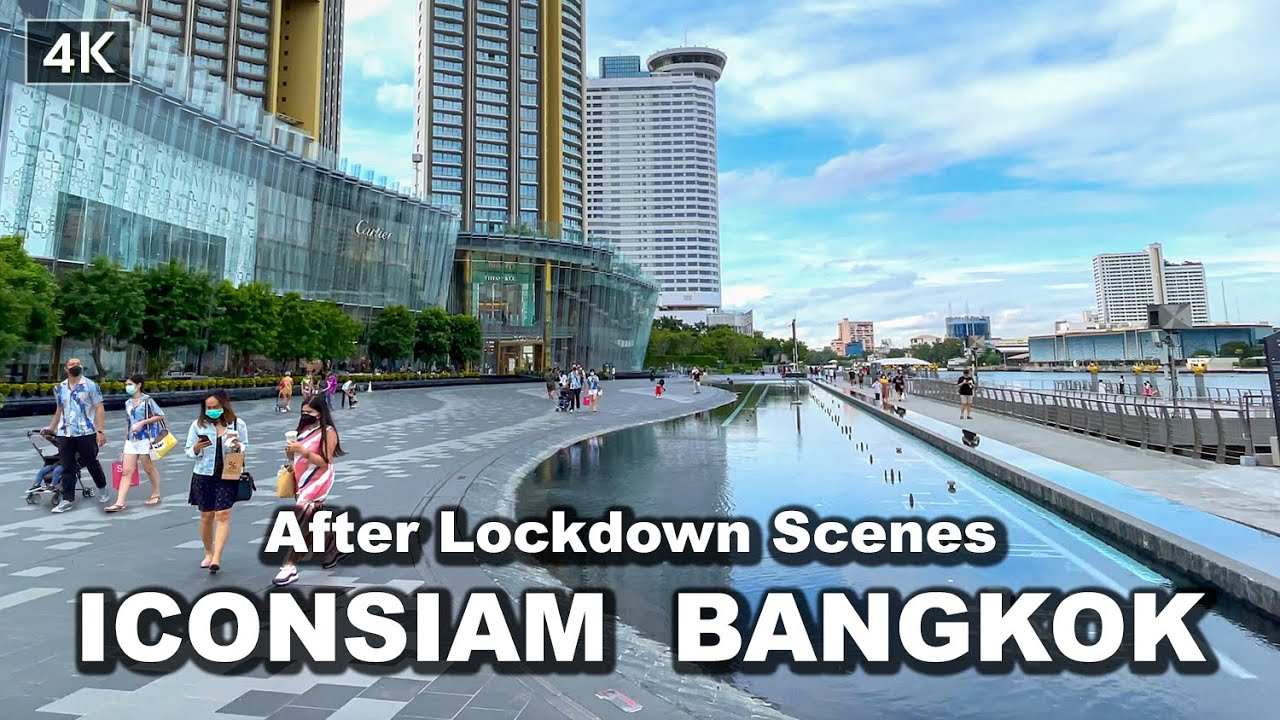 【🇹🇭4K】After Lockdown Scenes ICONSIAM Best Shopping in Bangkok  | Sep 2021