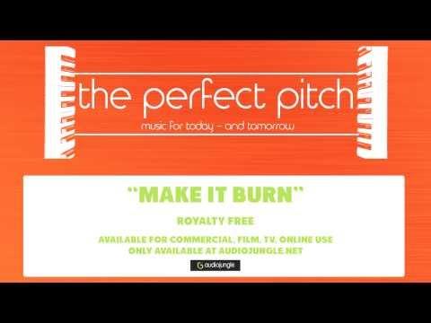 Royalty Free Music - Make It Burn
