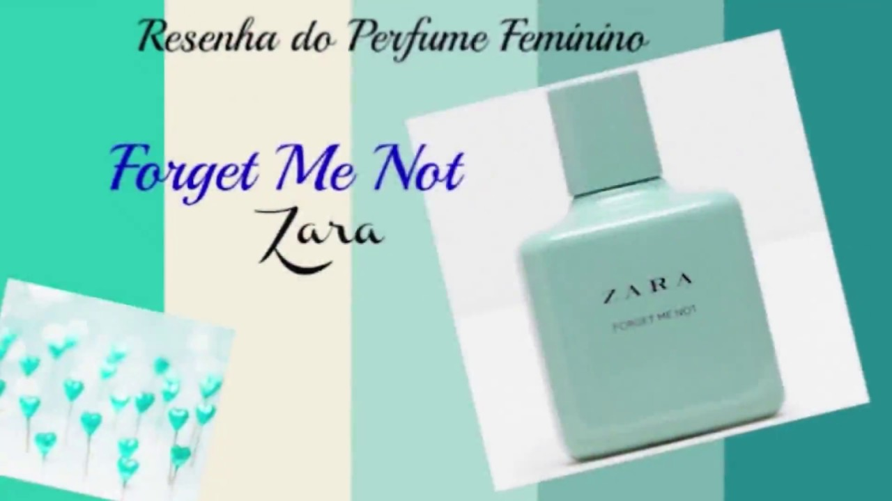 Forget Me Not Zara Youtube