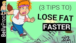 How to Lose Weight Faster (3 Tips to Boost Your Results!)