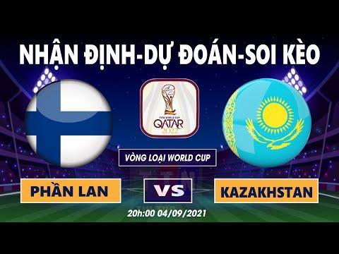 Nhận định soi kèo Phần Lan VS Kazakhstan   Vòng loại World Cup 2022