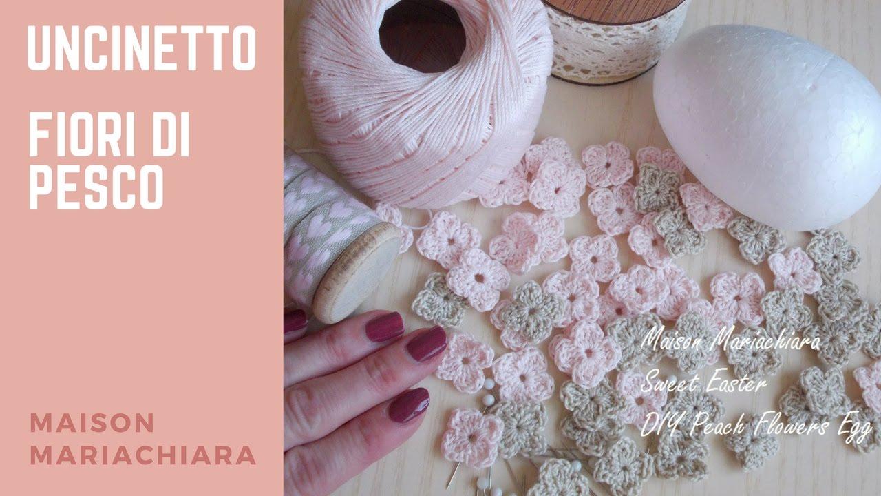 Uncinetto Fiori Di Pesco Crochet How To Crochet Flowers