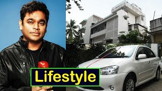 AR Rahman Lifestyle | Net Worth | Salary | Wife | House | Cars | Family | Biography 2017