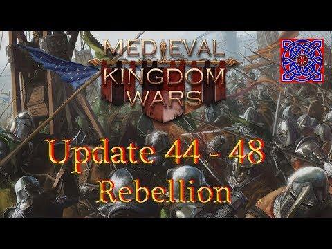 Updates 44 - 48 Battle Saves and Rebellions : Medieval Kingdom Wars Gameplay