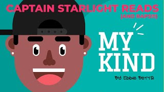Captain Starlight Reads And Raps My Kind By Eddie Betts