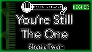 Download Mp3 You're Still The One  Higher +3  - Shania Twain - Piano Karaoke