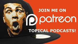 HATMAN - WEEKLY TOPICAL PODCASTS!!!