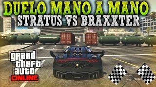 GTA 5 CARRERAS | DUELO MANO A MANO BRAXXTER VS STRATUS - CARRERAS GTA V | XxStratusXx
