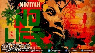 Moziyah - No Lies ▶Reggae 2015