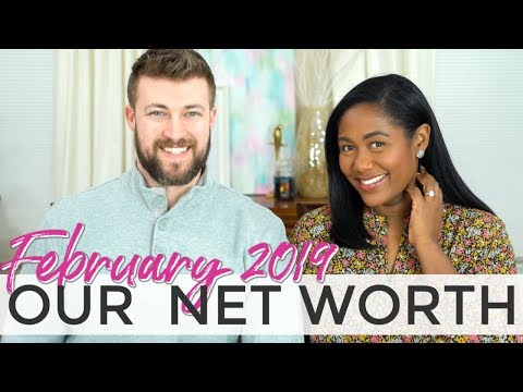 Our Net Worth Update February 2019 | Financial Freedom Update