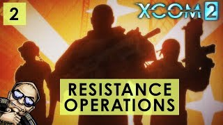 XCOM 2 Resistance Operations - Fire Mother - Mission 2 of 7