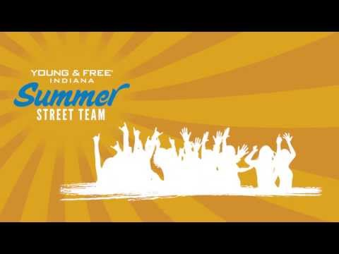 Young & Free Indiana Summer Street Team
