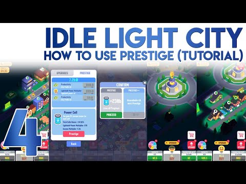 Idle Light City Prestige To Multiply Income And Bulb Power [TUTORIAL]