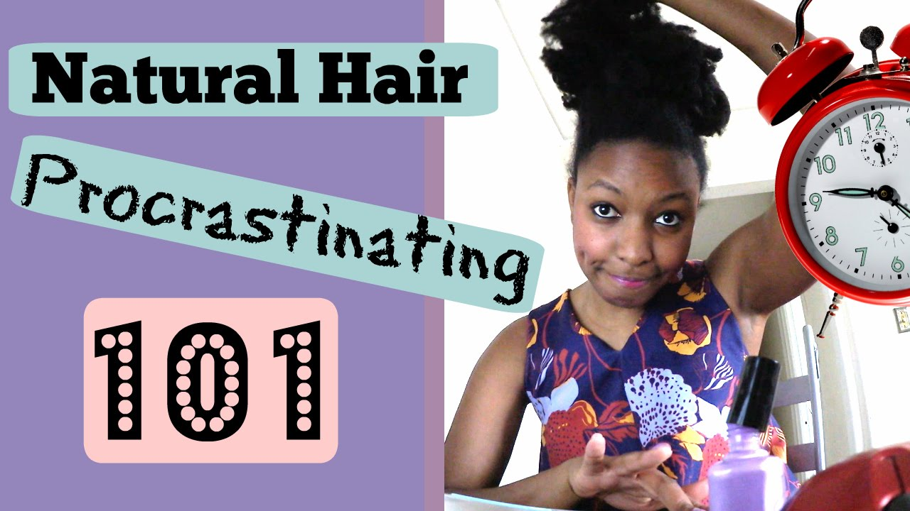 Natural Hair Detangling Procrastination 101 - YouTube