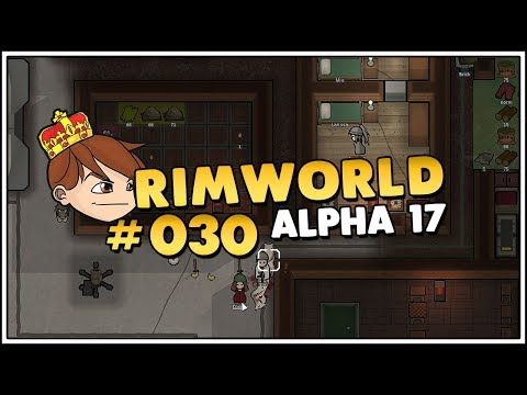 Rimworld Alpha 17 Staffel 4 [Deutsch/FullHD] - #80 Silage