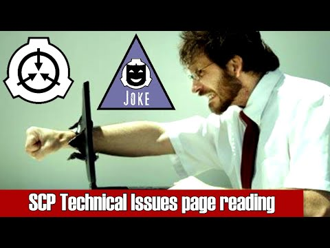 SCP Technical Issues - Joke tale / Story from the SCP Foundation!