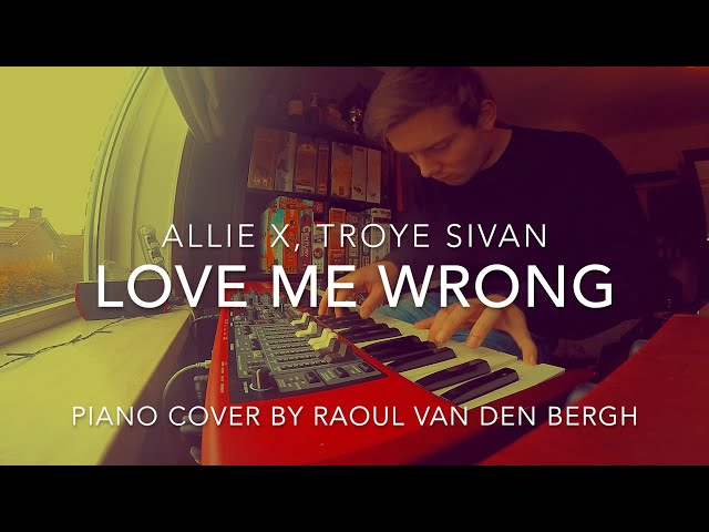 Allie X - Love Me Wrong ft. Troye Sivan (Piano Cover + Sheets)