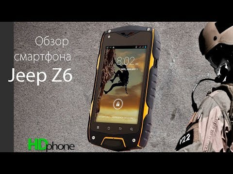 Противоударный смартфон Jeep Z6 характеристики, отзывы, цена