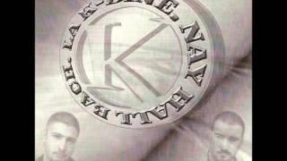 La K-Bine - Des Hommes en Kolère ft. Sefyu