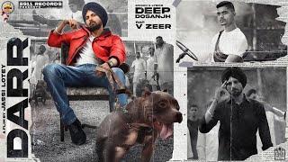 Darr (Full Video) Dosanjh | Vzeer | N Vee | Xeem Vwj Punjabi Songs 2021
