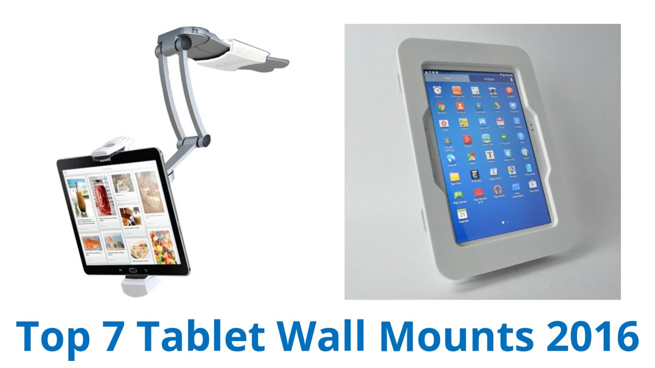 7 best tablet wall mounts