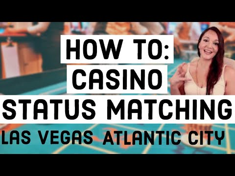 casino-rewards:-casino-status-match-guide-(atlantic-city-and-las-vegas-2020)
