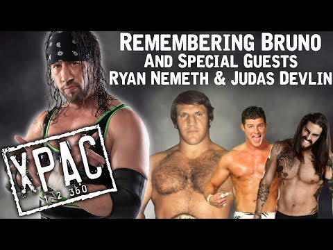 Remembering Bruno and Special Guests Ryan Nemeth & Judas Draven - X-Pac 12360 Ep. 83