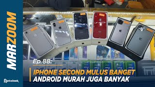 Cek Pasar Offline! Nemu Xiaomi Mi 10! iPhone Second Murah! #MarZoom 88