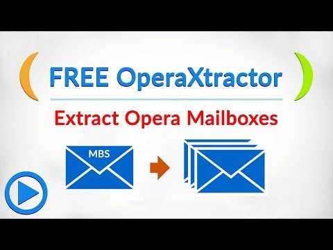 OperaXtractor - Free Opera Mail Converter to Extract Multiple Opera Mailboxes to EML Format
