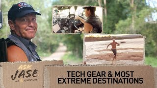 Ask Jase: Tech Gear & Most Extreme Destinations ► All 4 Adventure TV