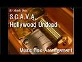 S.C.A.V.A./Hollywood Undead [Music Box]