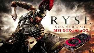 MSI GTX970 - Ryse : Son of Rome  - Max settings