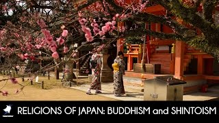 RELIGIONS of JAPAN: BUDDHISM and SHINTOISM
