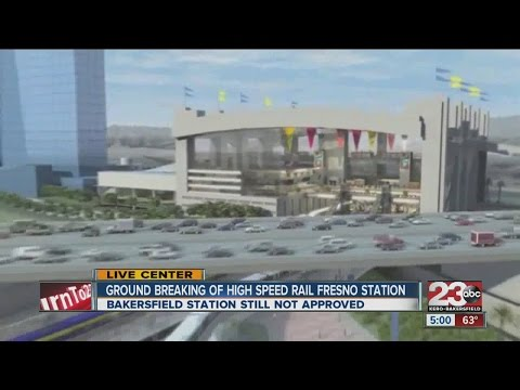 Construction begins on Fresno High Speed rail station