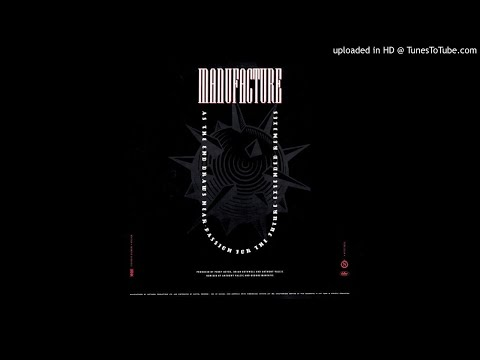 """Manufacture - As The End Draws Near [12"""" Mix]"""