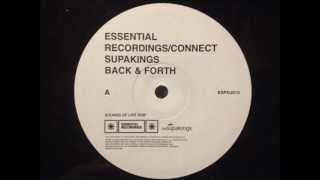 The Supakings - Back And Forth (Sounds Of Life Dub)