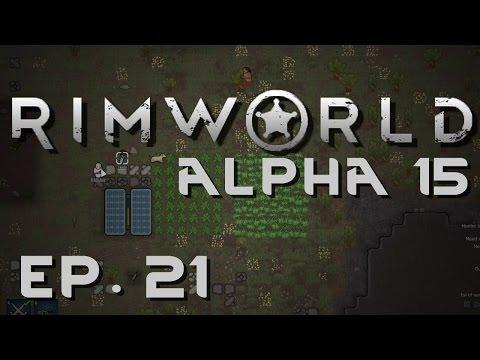 RimWorld Alpha 15 | Ep 21 | Refugee | Let's Play RimWorld!