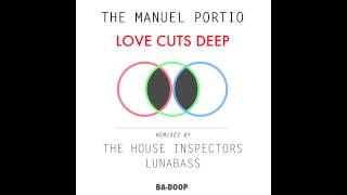 The Manuel Portio -  Love Cuts Deep [Ba-Doop]