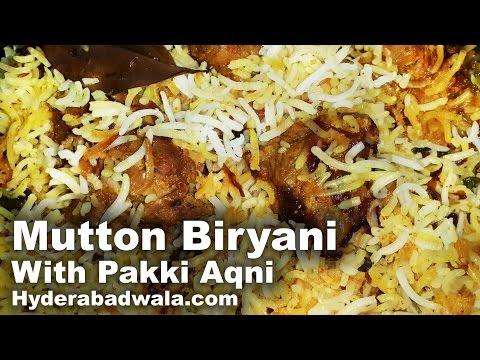 Hyderabadi Biryani - Mutton - with Pakki Aqni Recipe Video – Dum Biryani with Cooked Mutton