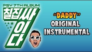 PSY - DADDY (Official Instrumental) + Free Download