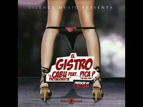 EL GISTRO - Cabu Ft Pica P - Prod. By CLR