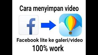 Cara menyimpan video dari facebook lite ke galeri 100% work