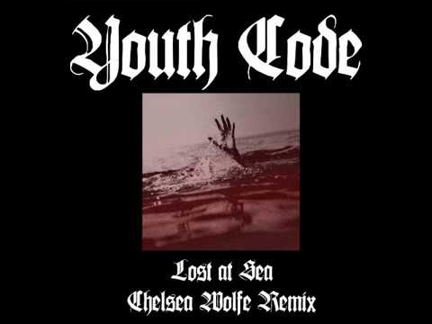 Youth Code - Lost At Sea (Chelsea Wolfe Remix)