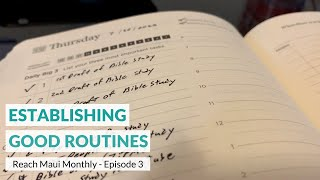 "Reach Maui Monthly, Episode 3: ""Establishing Good Routines"""