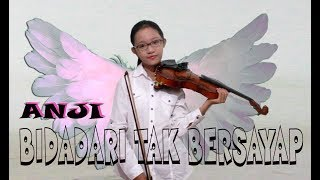 Video Anji _ Bidadari Tak Bersayap  [Alma Neysa Violin Cover] download MP3, 3GP, MP4, WEBM, AVI, FLV Januari 2018