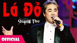 Lá Đỏ - NSND Quang Thọ [Official MV]