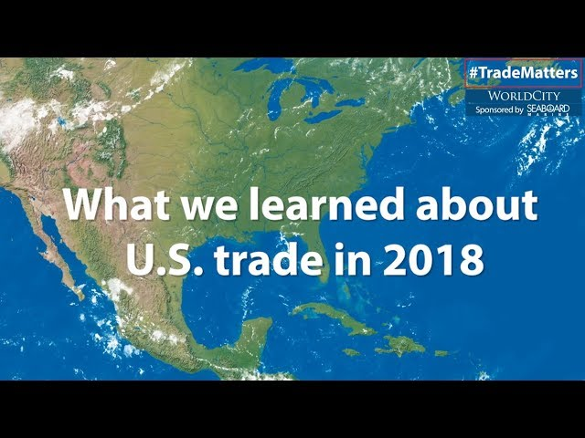 How the U.S. Traded with the World in 2018
