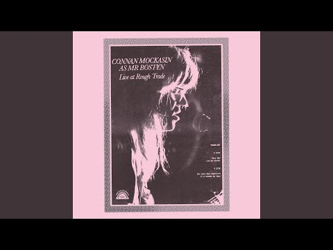 It's Choade My Dear (Live At Rough Trade)